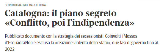 Corriere della Sera, il piano segreto per la secessione svelato in un documento sequestrato dalla Guardia Civil