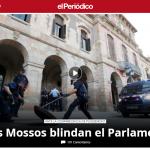 El Periodico, i Mossos d'Esquadra presidiano il Parlamento catalano a poche ore dal discorso di Puigdemont