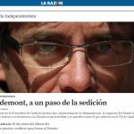 La Razon, Puigdemont a un passo dall'arresto per sedizione se proclamerà la dichiarazione unilaterale d'indipendenza