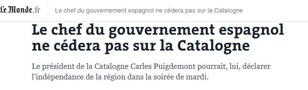 Le Monde, Puigdemont potrebbe dichiarare l'indipendenza ma il governo spagnolo non farà sconti